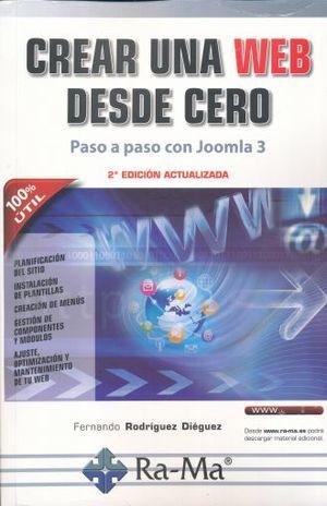 CREAR UNA WEB DESDE CERO. PASO A PASO CON JOOMLA 3 / 2 ED.