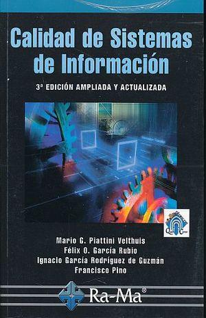 CALIDAD DE SISTEMAS DE INFORMACION / 3 ED.