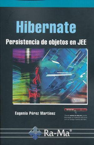 HIBERNATE. PERSISTENCIA DE OBJETOS EN JEE