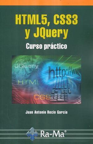 HTML5 CSS3 Y JQUERY. CURSO PRACTICO