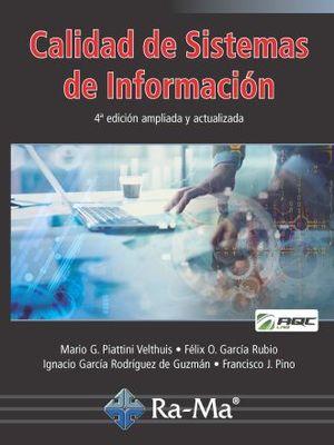 CALIDAD DE SISTEMAS DE INFORMACION / 4 ED.