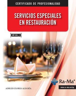 SERVICIOS ESPECIALES EN RESTAURACION (MF1054_2)