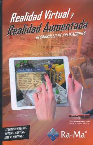 REALIDAD VIRTUAL Y REALIDAD AUMENTADA. DESARROLLO DE APLICACIONES