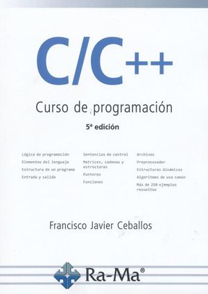 C / C ++ Curso de programación / 5 ed.