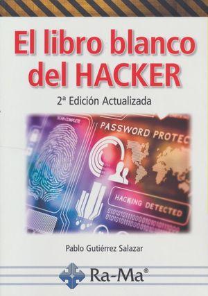 El libro blanco del Hacker (2 edición actualizada)