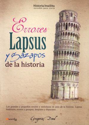 ERRORES LAPSUS Y GAZAPOS DE LA HISTORIA