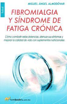 FIBROMIALGIA Y SINDROME DE FATIGA CRONICA