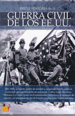 BREVE HISTORIA DE LA GUERRA CIVIL DE LOS EEUU