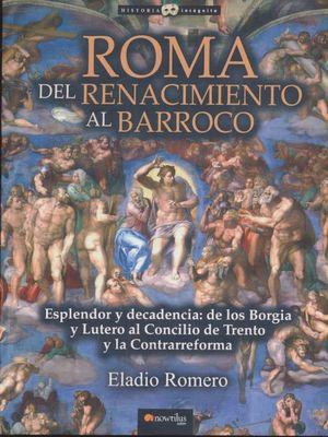 Roma del Renacimiento al Barroco