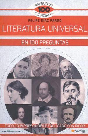 LITERATURA UNIVERSAL EN 100 PREGUNTAS
