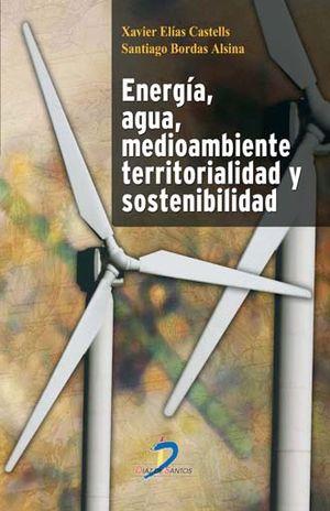 ENERGIA AGUA MEDIOAMBIENTE TERRITORIALIDAD Y SOSTENIBILIDAD