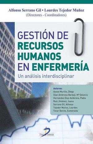 GESTION DE RECURSOS HUMANOS EN ENFERMERIA. UN ANALISIS INTERDISCIPLINAR