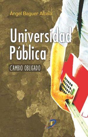 UNIVERSIDAD PUBLICA. CAMBIO OBLIGADO