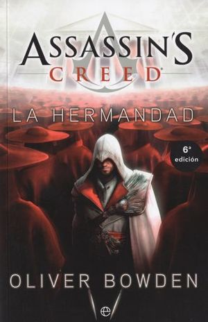 ASSASSINS CREED 2. LA HERMANDAD