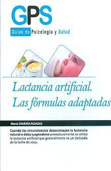 LACTANCIA ARTIFICIAL. LAS FORMULAS ADAPTADAS