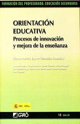 ORIENTACION EDUCATIVA. PROCESOS DE INNOVACION Y MEJORA DE LA ENSEÑANZA