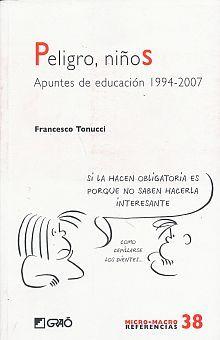 PELIGRO NIÑOS. APUNTES DE EDUCACION 1994 - 2007