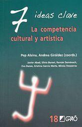 7 IDEAS CLAVES. LA COMPETENCIA CULTURAL Y ARTISTICA.