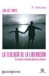 TEOLOGIA DE LA LIBERACION, LA. EN EL NUEVO ESCENARIO POLITICO Y RELIGIOSO / 2 ED.