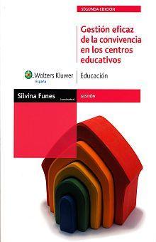 GESTION EFICAZ DE CONVIVENCIA EN LOS CENTROS EDUCATIVOS