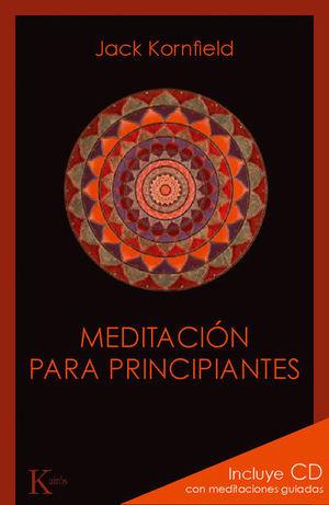 MEDITACION PARA PRINCIPIANTES (INCLUYE CD)