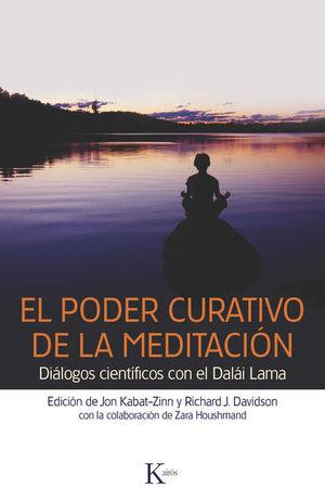 PODER CURATIVO DE LA MEDITACION, EL. DIALOGOS CIENTIFICOS CON EL DALAI LAMA