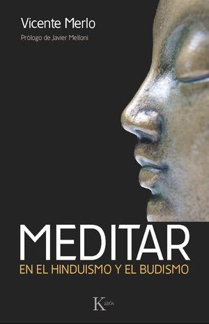 MEDITAR EN EL HINDUISMO Y EL BUDISMO (INCLUYE CD)
