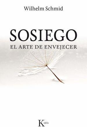 SOSIEGO. EL ARTE DE ENVEJECER