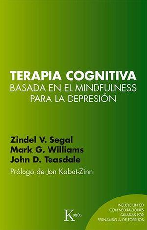 TERAPIA COGNITIVA BASADA EN MINDFULNESS PARA LA DEPRESION (INCLUYE CD)