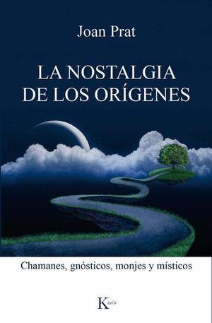 NOSTALGIA DE LOS ORIGENES, LA