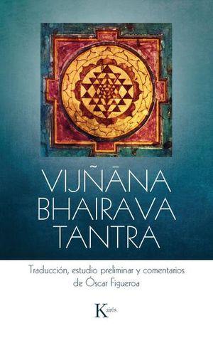 VIJÑANA BAHAIRAVA TANTRA