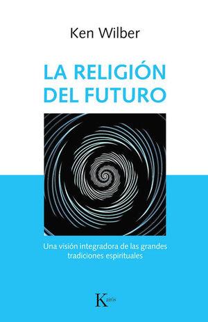 RELIGION DEL FUTURO, LA
