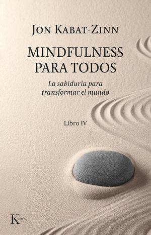 Mindfulness para todos. Libro IV