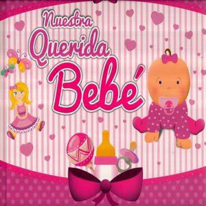 NUESTRA QUERIDA BEBE / PD.