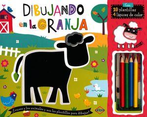 DIBUJANDO EN LA GRANJA (INCLUYE 10 PLANTILLAS Y 4 LAPICES DE COLOR)