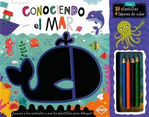 CONOCIENDO EL MAR (INCLUYE 10 PLANTILLAS Y 4 LAPICES DE COLORES)