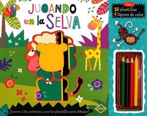 JUGANDO EN LA SELVA (INCLUYE 10 PLANTILLAS Y 4 LAPICES DE COLORES)