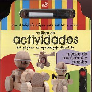 MI LIBRO DE ACTIVIDADES. MEDIOS DE TRANSPORTE Y TRANSITO / PD.
