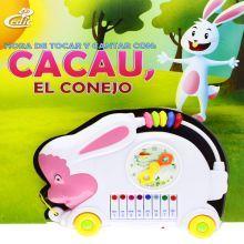HORA DE TOCAR Y CANTAR CON CACAU EL CONEJO / PD.