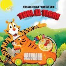 HORA DE TOCAR Y CANTAR CON TOBI EL TIGRE / PD.