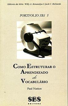 COMO ESTRUTURAR O APRENDIZADO DE VOCABULARIO