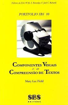 COMPONENTES VISUAIS E A COMPREENSAO DE TEXTOS
