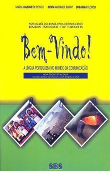 BEM VINDO LIVRO DO ALUNO. NOVO ACORDO ORTOGRAFICO / 8 ED.