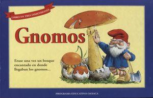 GNOMOS / LIBRO EN TRES DIMENSIONES / PD.