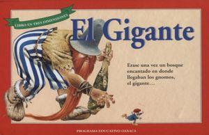 GIGANTE, EL / LIBRO EN TRES DIMENSIONES / PD.
