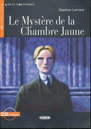 LE MYSTERE DE LA CHAMBRE JAUNE. (INCLUYE CD)