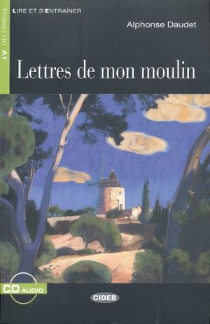 LETTRES DE MON MOULIN (INCLUYE CD)