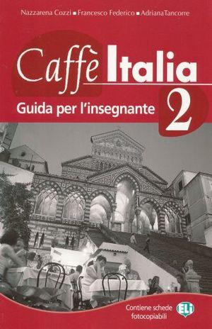 CAFFE ITALIA 2. GUIDA PER L INSEGNATE