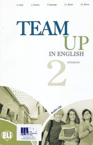 TEAM UP IN ENGLISH 2. WORKBOOK (INCLUDE AUDIO CD)