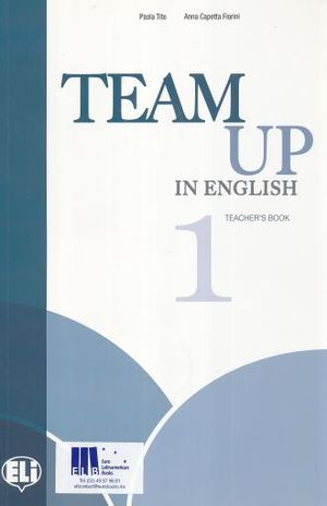 TEAM UP IN ENGLISH 1. TEACHERS BOOK (INCLUDE 2 CD)